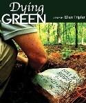 """Dying Green"" dyinggreenthefilm.com"