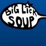 Big Lick Soup