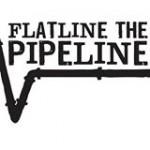 Flatline the Pipeline
