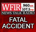 Fatal Accident-WFIR