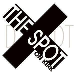 The Spot On Kirk Reopens On September 2nd
